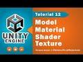 Unity Essentials Tutorial 12 - Model, Material, Shader & Texture