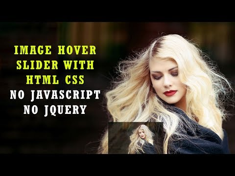 Image hover Slider with html and css | No Javascript or Jquery