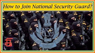 How to join ||National Security Guard.||NSG||मेरा Gyan