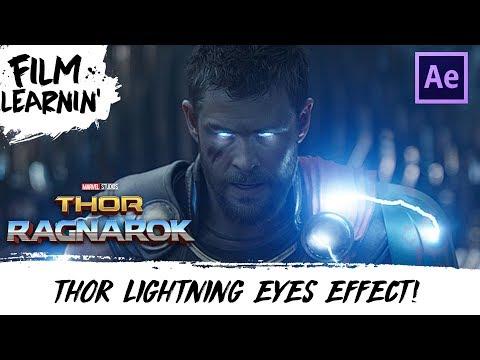 Thor Ragnarok Lightning Eyes After Effects Tutorial!   Film Learnin