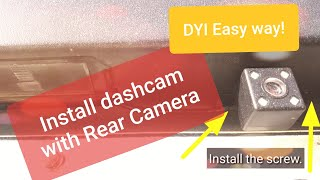 How to install dashcam with rear camera   DIY   Tips and tricks   Easy install