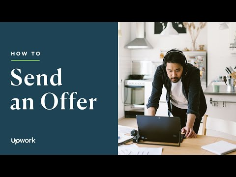 How to Send an Offer and Fund the First Milestone on Upwork