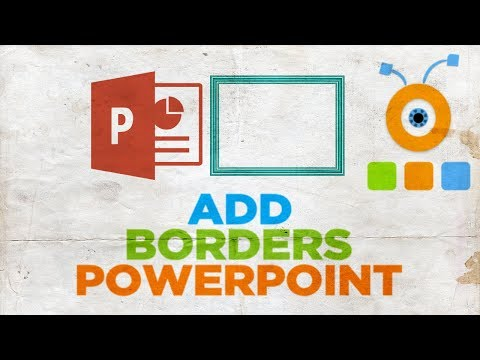 How to Add Borders in PowerPoint