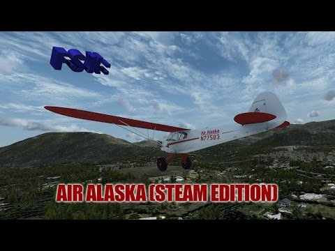 FSX Review - Take Flight's Air Alaska (Steam Edition)