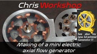 Making of a mini electric axial fllow generator