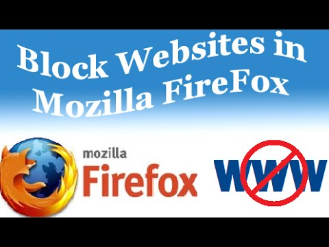 How to Block Websites on Mozilla Firefox Browser   Using Add Ons 2017