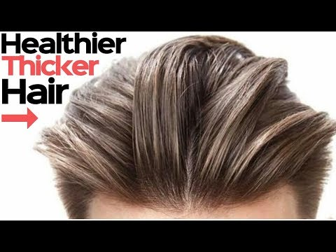 How To Get Hair Thicker, Healthier & Faster in 24 Hours - Mens Hair Hacks 2018