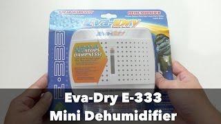 Eva-dry E-333 Renewable Mini Dehumidifier Unboxing & Testing