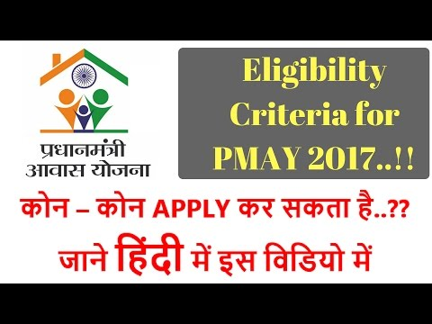 Eligibility Criteria and Conditions for PMAY, Who can Apply for PMAY....??