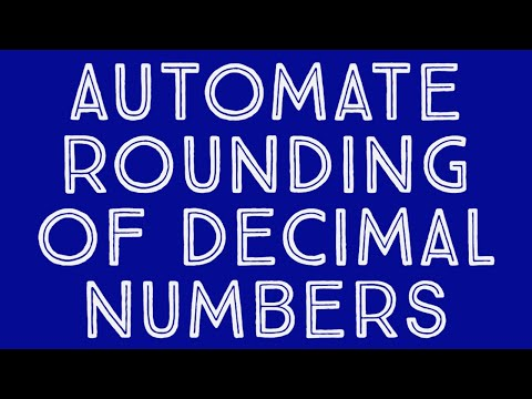 Automate rounding of decimal numbers MS Excel
