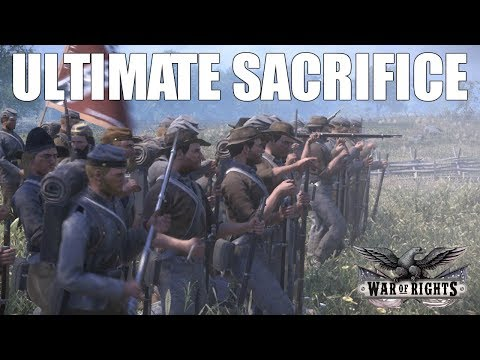 Ultimate Sacrifice - War of Rights Cinematic
