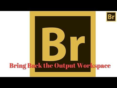 Photoshop Bridge - Add Output Workspace Back into Bridge - Output to PDF