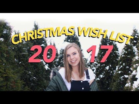 CHRISTMAS WISH LIST 2017