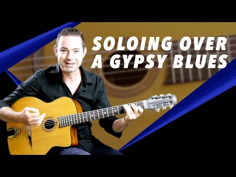 Soloing Over A Gypsy Jazz Blues - Gypsy Jazz Guitar Secrets Lesson
