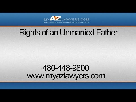 Rights of an Unmarried Father in Arizona