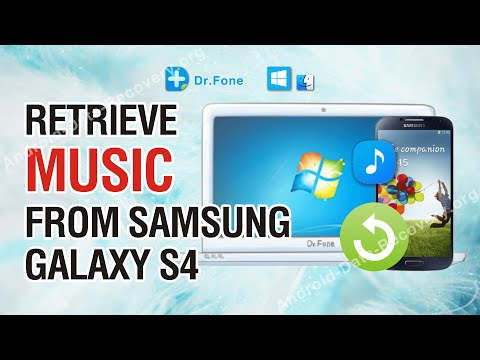 How to Retrieve Lost or Deleted Audio/Music from Samsung Galaxy S4