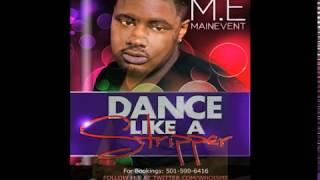 Dance Like a Stripper by M.E O.G