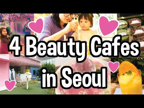 😍4 Recommended Korean Beauty Cafes ☕to Visit in Seoul | Seoul Travel Guide 2018