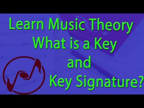 All About Keys and Key Signatures - Music Theory Lesson
