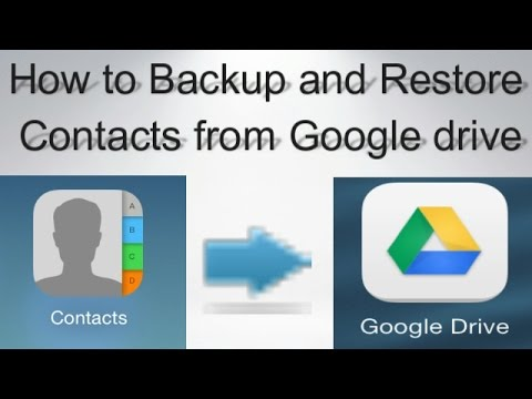 How to Backup and Restore  Contacts from Google drive