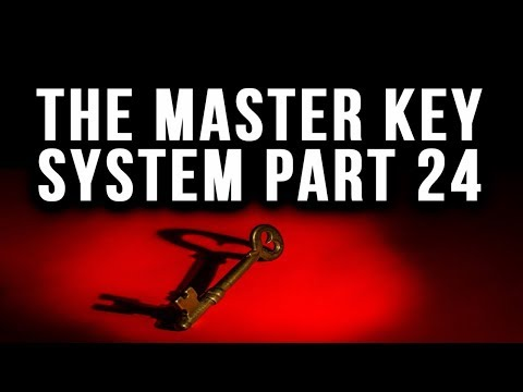 The Master Key System Charles F. Haanel Part 24 (Law of Attraction)