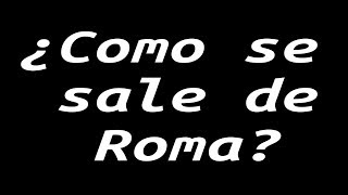 Download Si todos los caminos llegan a Roma, ¿como se sale de Roma? Video