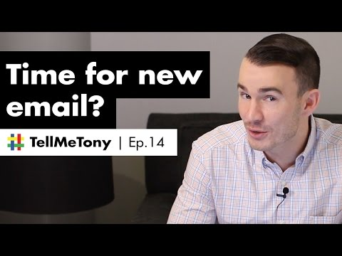 Best way to start new email account? | #TellMeTony Ep. 14
