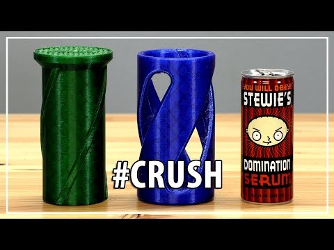 The Best Way To Crush a Can? Matterhackers PETG / MyMiniFactory / Prusa i3 mk3 / ESSO Contest