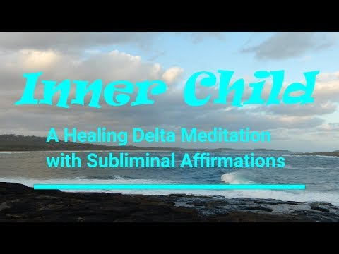 Inner Child | Healing |Subliminal Affirmations | Isochronic Tones