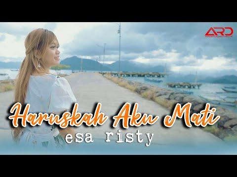 Download Lagu Esa Risty Haruskah Aku Mati Mp3