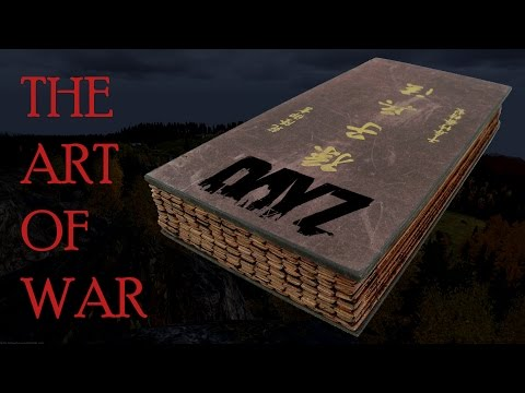 How to apply Sun Tzu's The Art of War to DayZ