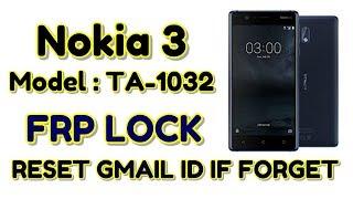Nokia 3, Nokia 1032 Frp, Lock, unlock, pattern, password, Bypass