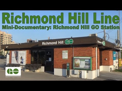 Richmond Hill Line - Mini-Documentary: Richmond Hill GO Station