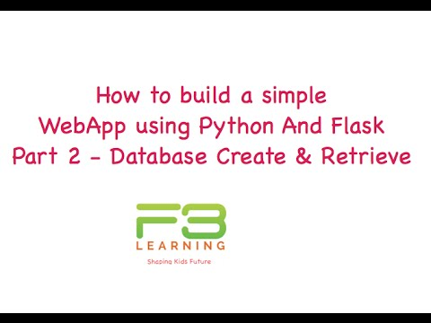 Develop WebApp With Python And Flask - Part 2 - Using Database Create & Retrieve
