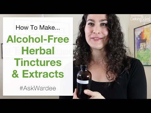 How To Make Alcohol Free Herbal Tinctures | #AskWardee 055
