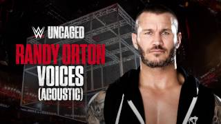 Randy Orton - Voices (Acoustic) (WWE Uncaged)