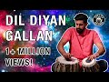 Dil Diyan Gallan Percussion REVAMPED Shobhit Ft Manish mp3