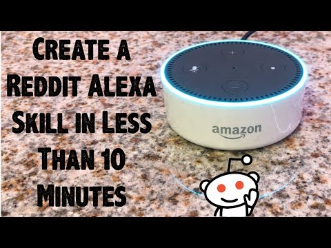 Create a Reddit Alexa Skill in Less Than 10 Minutes - Complete Beginner's Guide