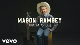 "Mason Ramsey - ""Famous"" Official Performance 