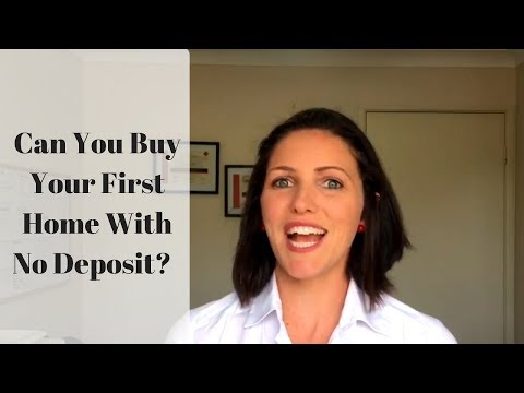 Can You Buy Your First Home With No Deposit?