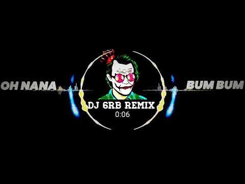 Oh Nana Na Remix Full Song MP3, Video MP4 & 3GP - WapIndia