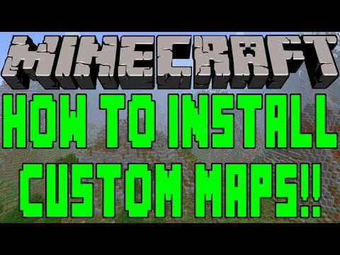 How To Install Custom Maps In Minecraft 1.7.4