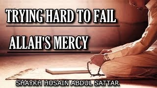 Trying Hard To Fail - Allah
