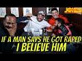 If A Man Says He Got Raped I Believe Him Inside Jokes 25