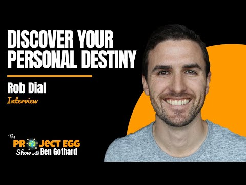 Rob Dial: How To Find Your Purpose In Life & Figure Out What You Want