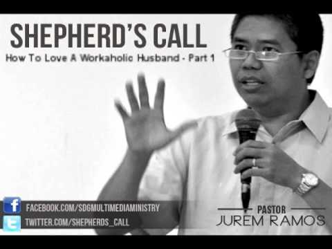 ShepherdsCall - How To Love A Workaholic Husband (DAY1)