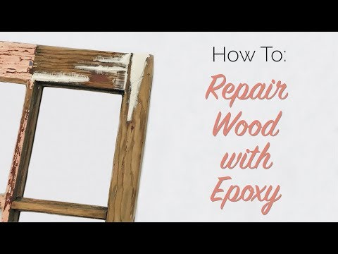 How To: Repair Wood with Epoxy
