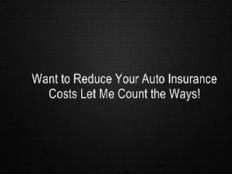 Want to Reduce Your Auto Insurance Costs Let Me Count the Ways!