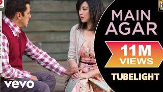 Main Agar - Official Lyric Video| Salman Khan | Pritam | Atif Aslam| Tubelight