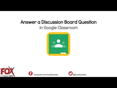Answer a Discussion Board Question in Google Classroom   STUDENT VIEW